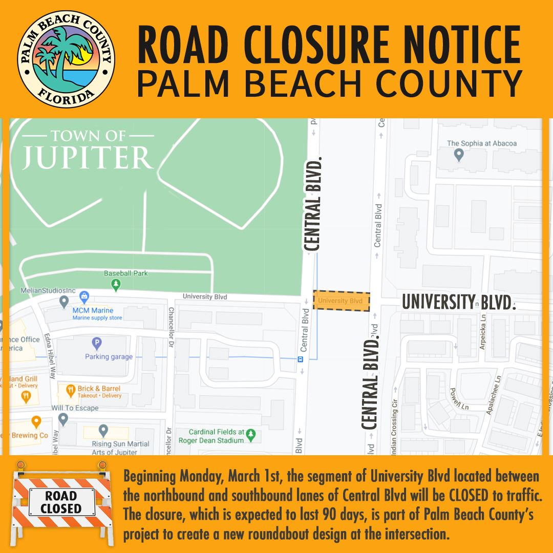 """Road Closure Notice Univeristy between norhtbound and southbound central blvd."""